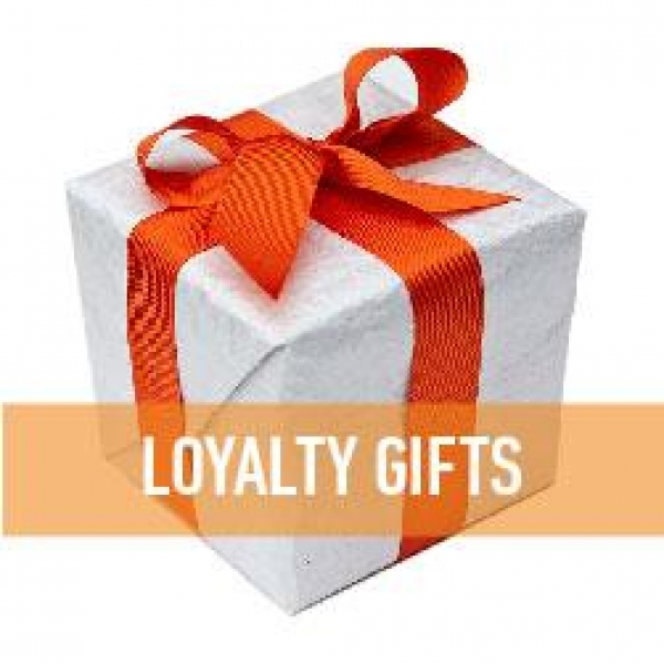 Loyalty Gifts